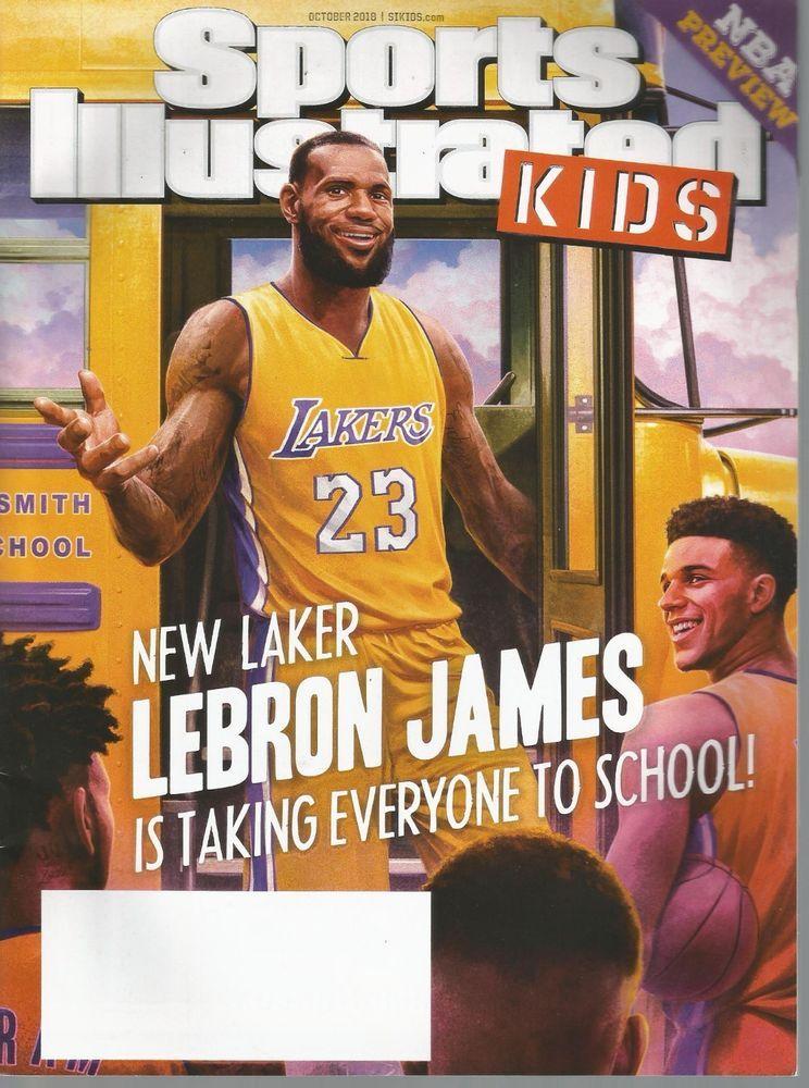 7ba20c50d3b Sports Illustrated Kids (October 2018) NBA LOS ANGELES LAKERS STAR LEBRON  JAMES