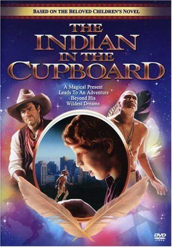 The Indian In The Cupboard Dvd Starring Hal Scardino Litefoot And Lindsay Crouse Book By Lynne Reid Banks Indian In The Cupboard Family Movies Kids Novels