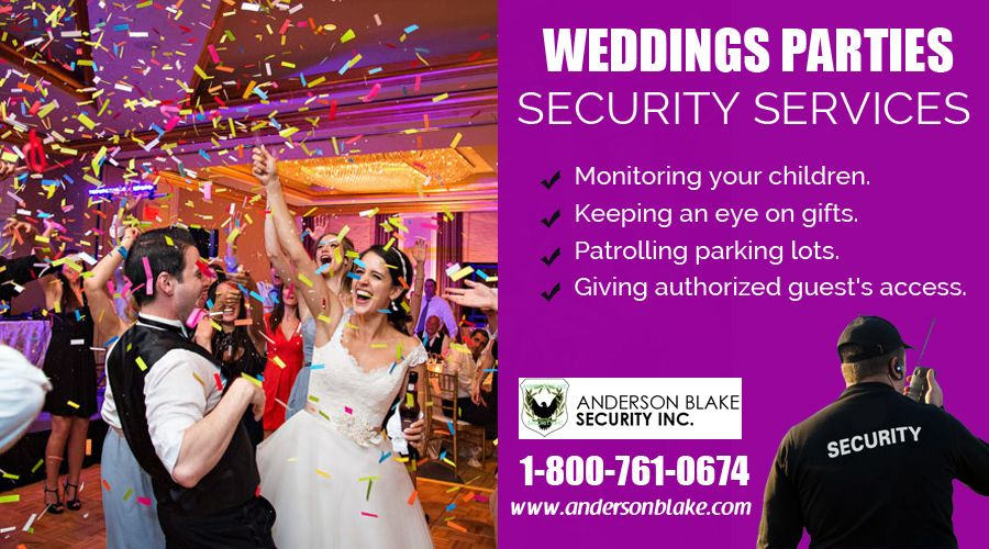 Hire The Best Wedding Security Guard Anderson Blake Inc Will Help You For This Service In Toronto Brampton Mississauga And Ontario