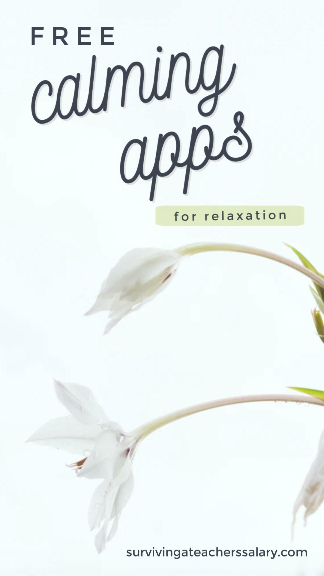 Free Calm Apps for Teachers Create a Stress Free