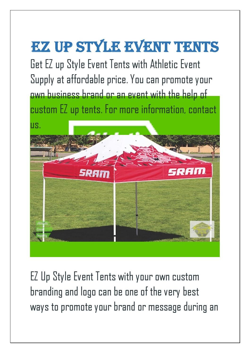 EZ Up Style event tents and Custom Pop Up Tents and Canopies come in a range of sizes perfect for promoting your business and brand at trade shows and ...  sc 1 st  Pinterest & EZ Up Style event tents | Athletic Event Supply | Up styles Pop up ...