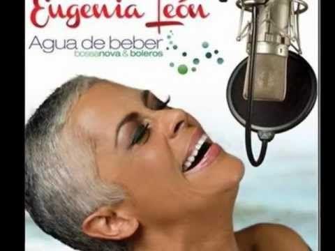 Eugenia Leon - 04 - Aguas De Marzo - YouTube