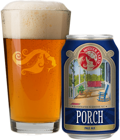 Porch Mother Earth Brewing Beer Brands Beer Collection Beer