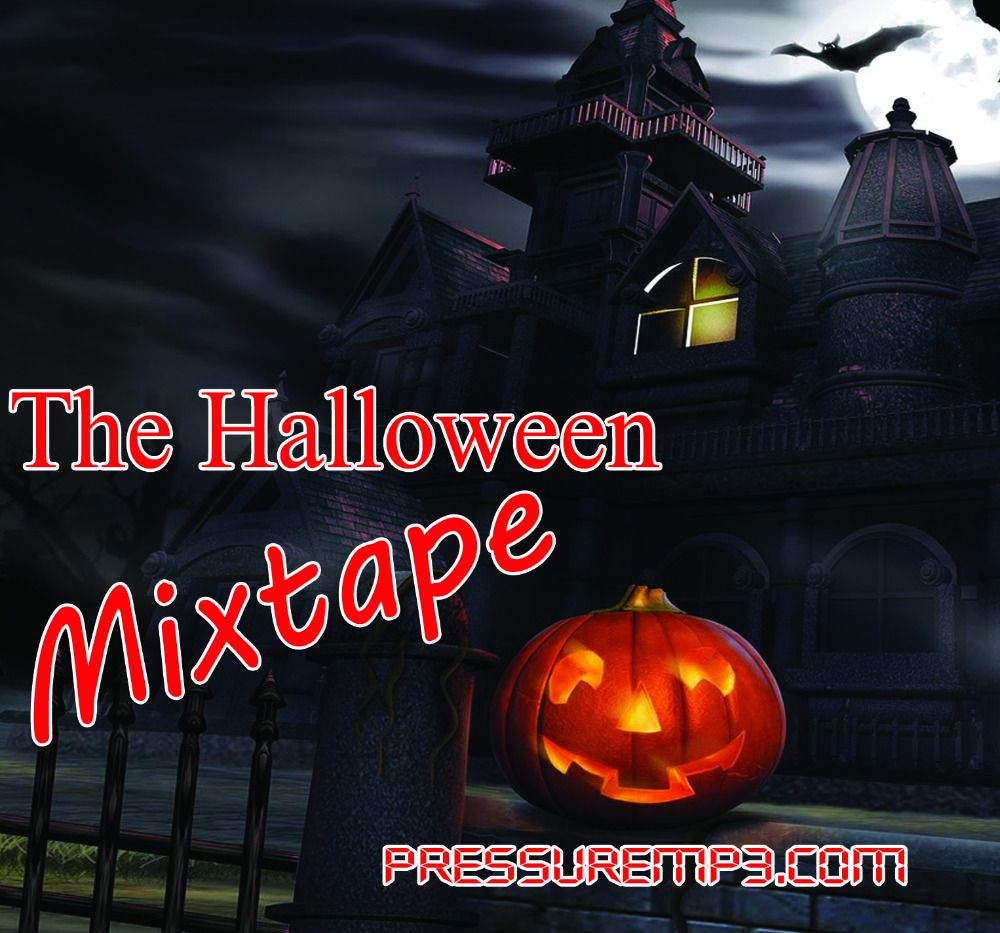the halloween mixtape mp3 download for free #onselz | pressuremp3