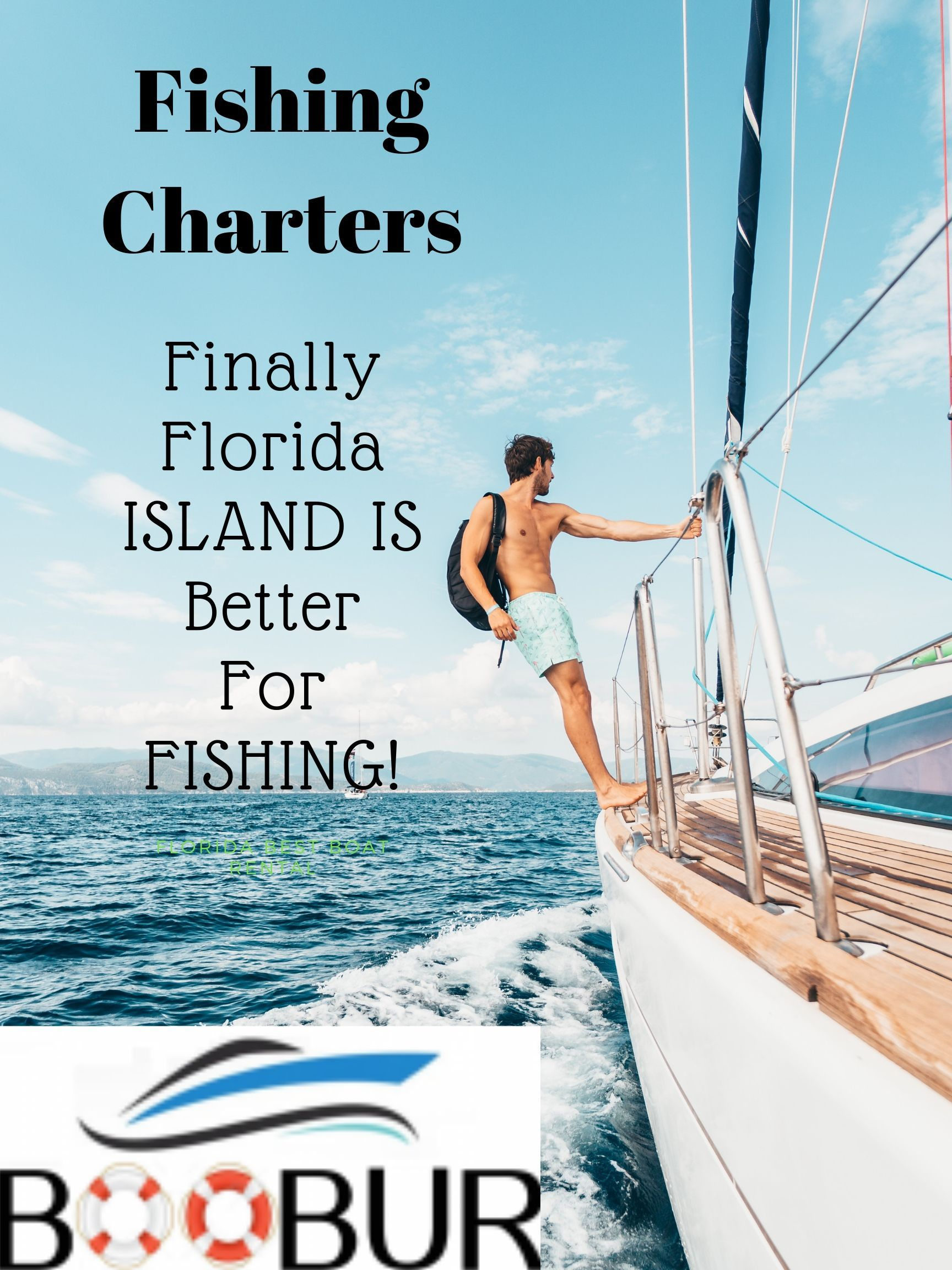 Pin By Boobur Best Boat Rental On Fishing Charters In 2019