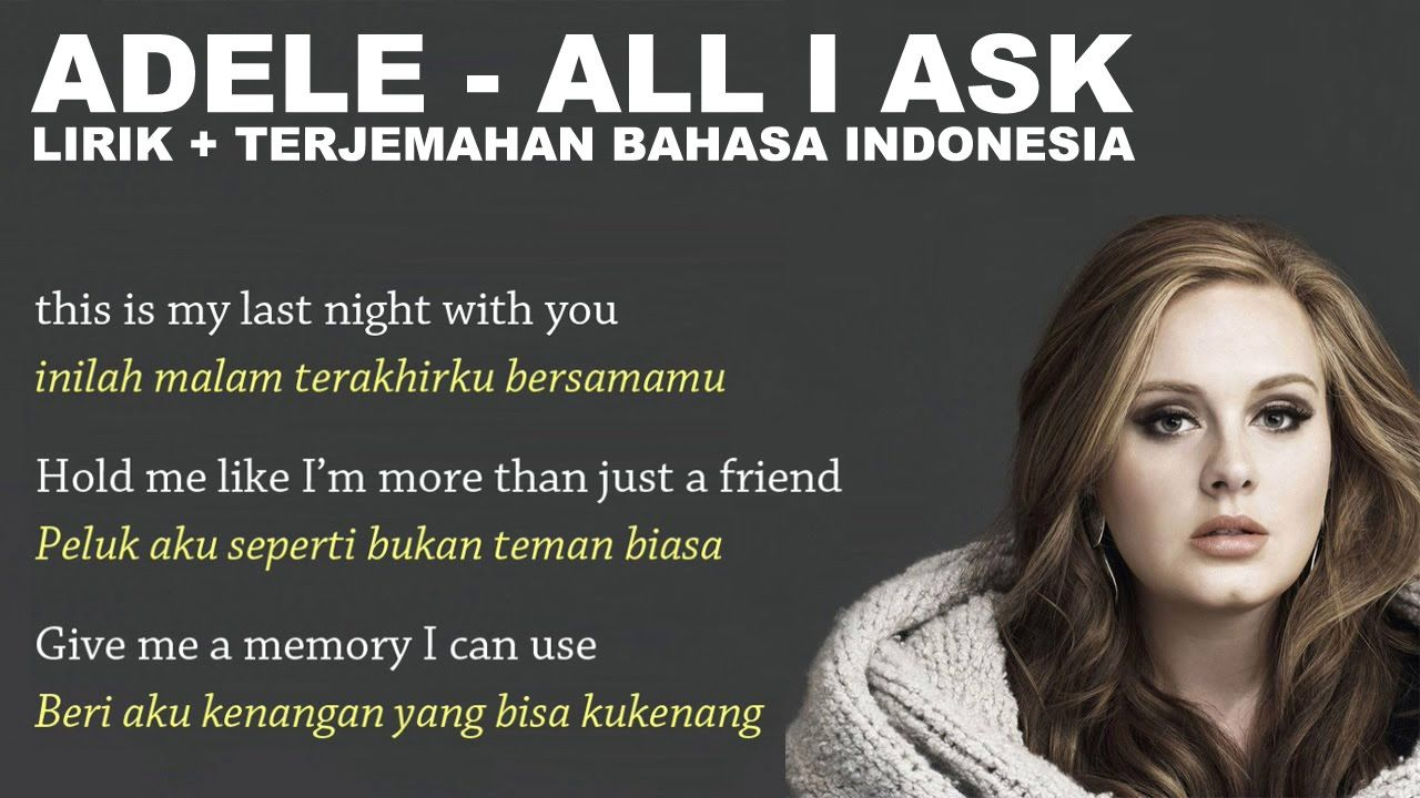 Adele All I Ask (Video Lirik dan Terjemahan Bahasa