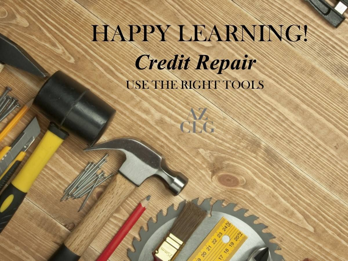 Happy learning credit repair is tomorrow 42117 4pm