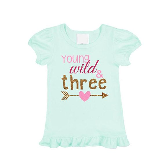 d3012f543fca8 Young Wild and Three Girl Third Birthday Shirt 3rd Birthday Ruffle ...