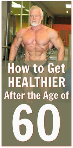 How to Get Healthy Again (Even After Age 60) • Over Fifty and Fit