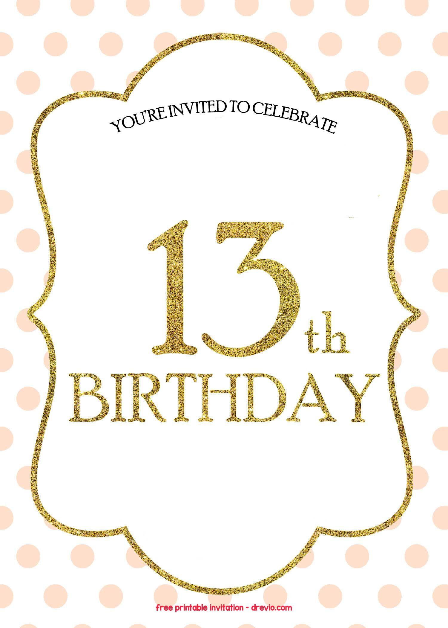 Free 13th Birthday Invitations Templates 13th Birthday Invitations Printable Birthday Invitations Printable Invitations