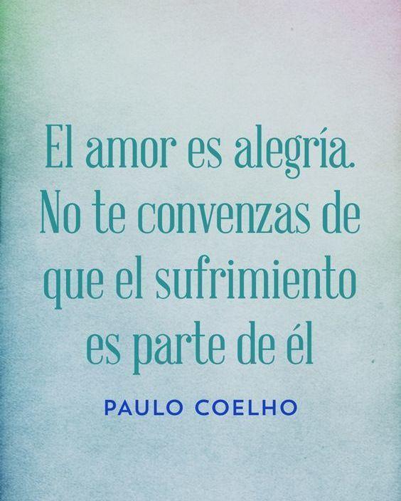 De Paulo Coelho Frases Bonitas Frases Sabias Y Frases De