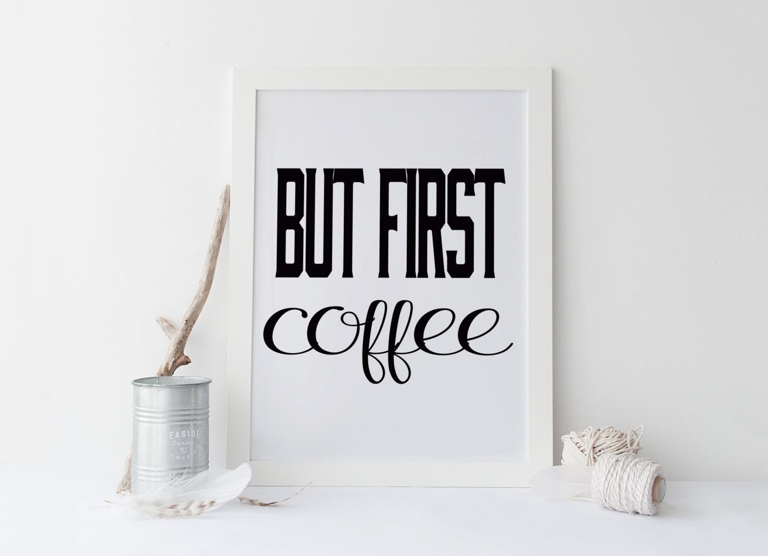 BUT FIRST COFFEE printable art,prints and quotes,printable art,typography quote,kitchen print,kitchen decor,wall art,coffee print,prints von sweetandhoneyprints auf Etsy
