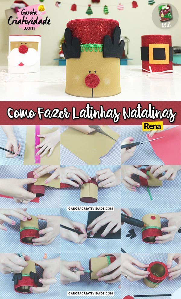 Artesanato de Natal - Como reutilizar reciclar latas e fazer latinhas natalinas - Passo a Passo Rena  Artesanato de Natal - Como reutilizar reciclar latas e fazer latinhas natalinas - Passo a Passo Noel (Ideia de reciclagem  / reutilização pra quem ama DIY)   Link do post completo + vídeo: http://www.garotacriatividade.com/latinhas-natalinas/