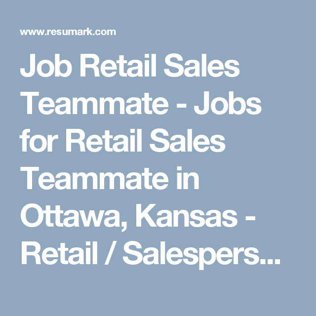 Job Retail Sales Teammate  Jobs For Retail Sales Teammate In