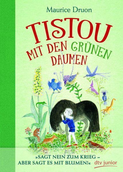 1956 Ist Maurice Druons Tistou Les Pouces Verts Erstmals In Frankreich Erschienen Die Zeitlose Geschichte Ein Appell An Bucher Kinderbucher Buch Bestseller