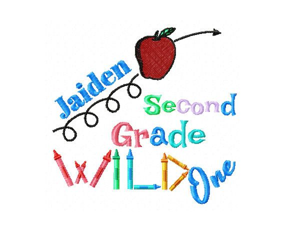 Second Grade Wild One Wild One Embroidery Design Second Grade
