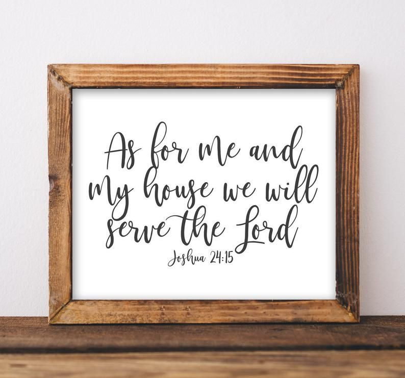 Joshua 24 15 As For Me And My House We Will Serve The Lord Etsy In 2021 Wall Printables Printable Art Wall Decor Christian Wall Decor