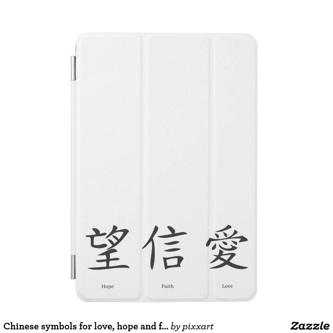 Chinese Symbols For Love Hope And Faith Ipad Mini Cover Ipad Mini