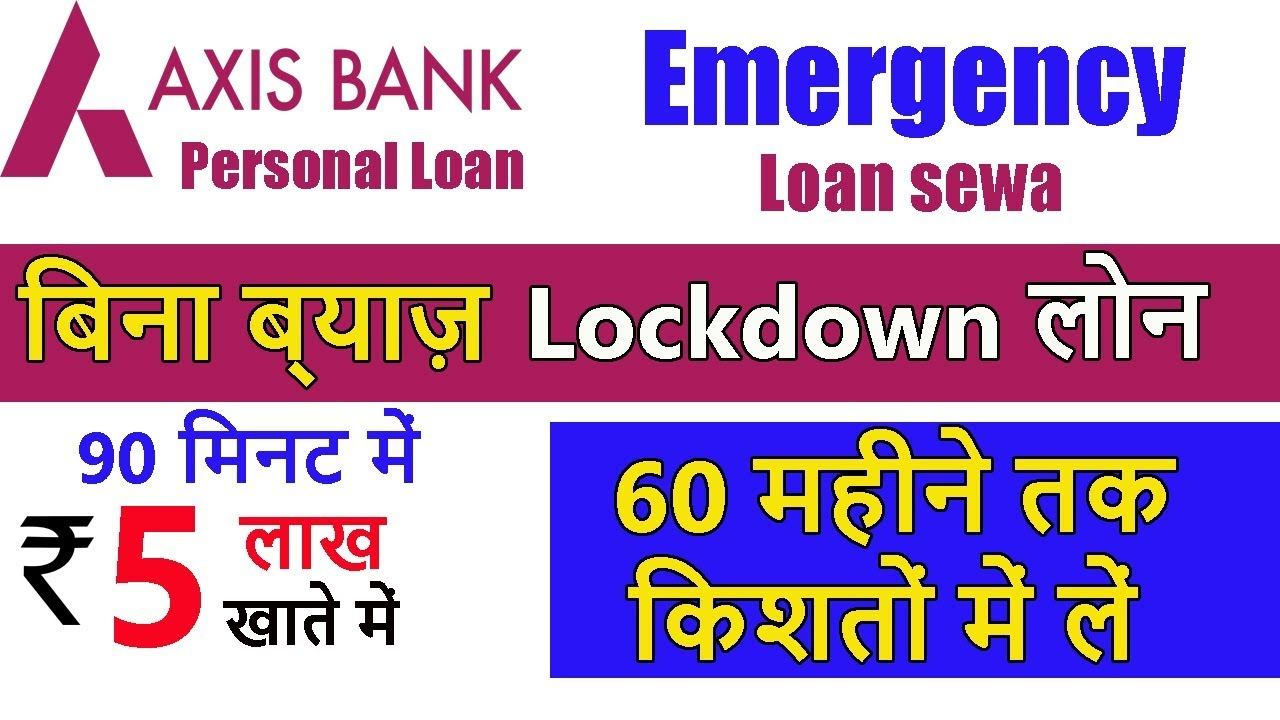 Pin On Lockdown Axis Bank Loan Instant