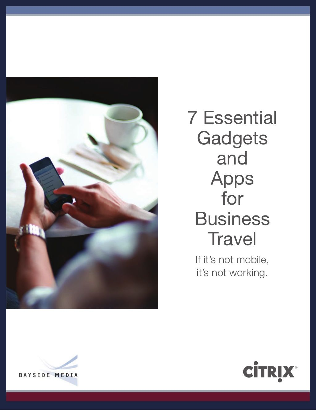 7 Essential Gadgets And Apps For Business Travel Business Travel Corporate Travel Business