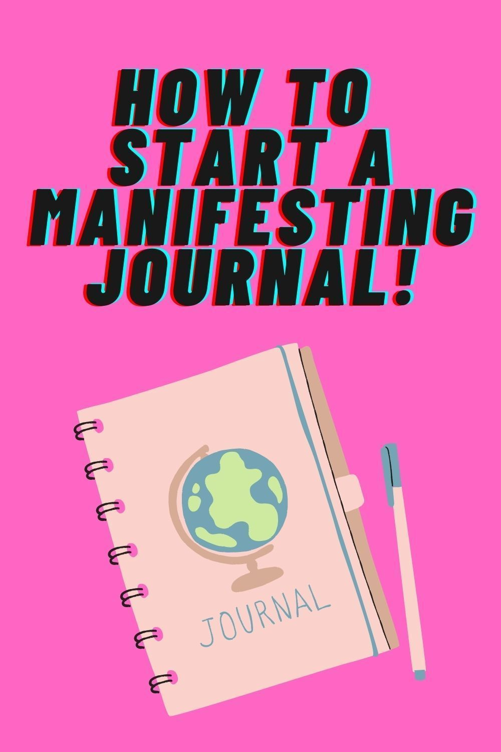 Create a Law of Attraction Journal to manifest Anything