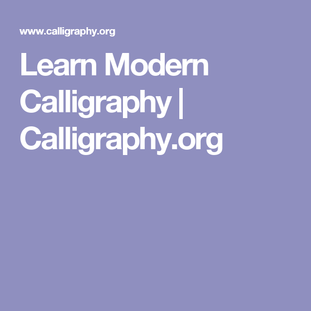 learn modern calligraphy calligraphyorg calligraphy classescalligraphy alphabetcalligraphy pensmodern calligraphygraph paperprinter