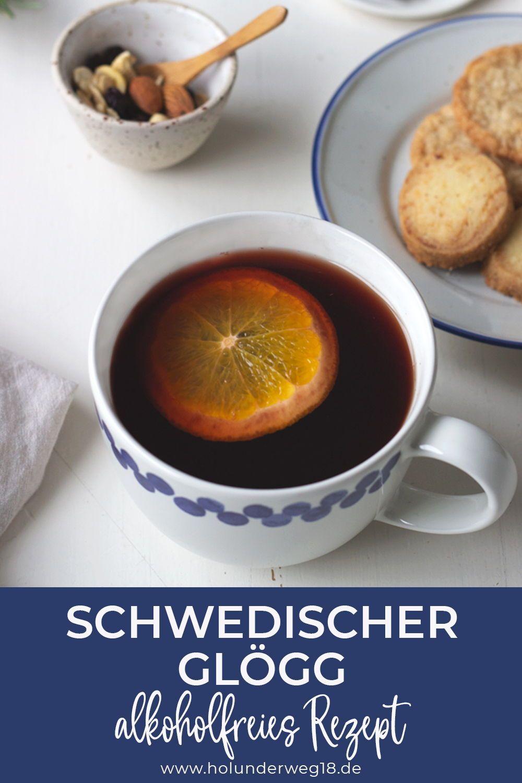 Rezept Fur Schwedischen Glogg Alkoholfrei In 2020 Rezepte Lebensmittel Essen Alkoholfrei