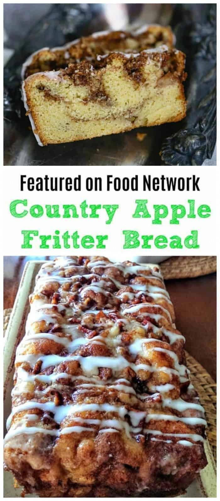 Awesome Country Apple Fritter Bread! Haveyou ever had an apple fritter transformedinto fluffy, buttery, white cake loaf with chunks of juicy apples and layers of brown sugar and cinnamon swirled inside and on top? Drizzle with some old-fashioned creme glaze and devour! It's so moist, so delicious and full of home-made goodness straight from yourheart, because why? Because YOUmade it!