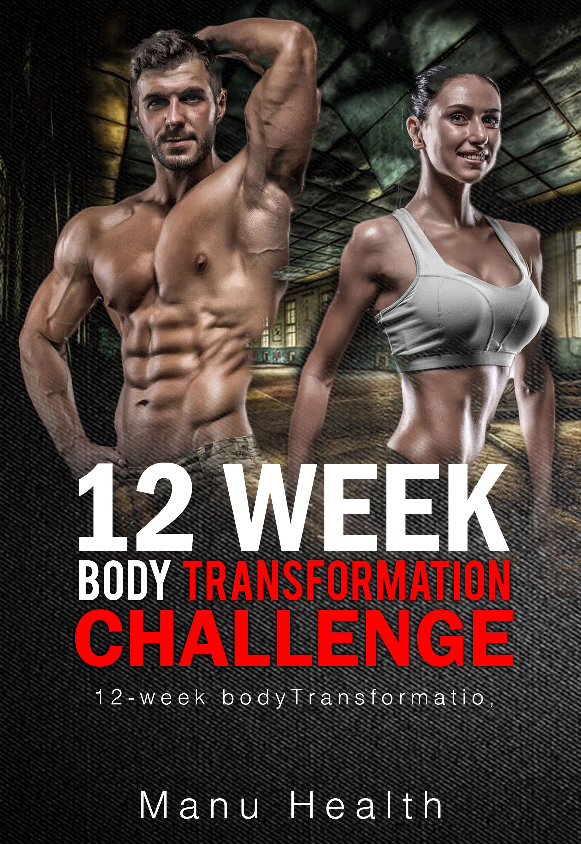 FREE PDF] 12-Week Body Transformation Challenge: Workouts