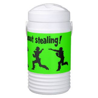 "For the Catcher......""DON'T EVEN THINK ABOUT STEALING!"" IGLOO BEVERAGE COOLER"