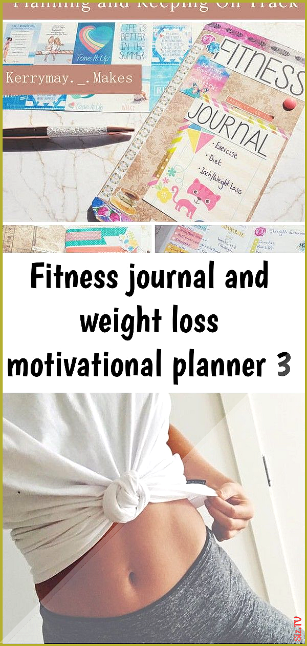 Fitness journal and weight loss motivational planner 3 Fitness journal and weight loss motivational...