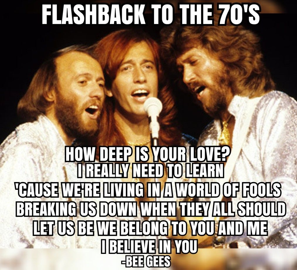 Pin By Dia On 70 S How Deep Is Your Love We Belong I Believe In