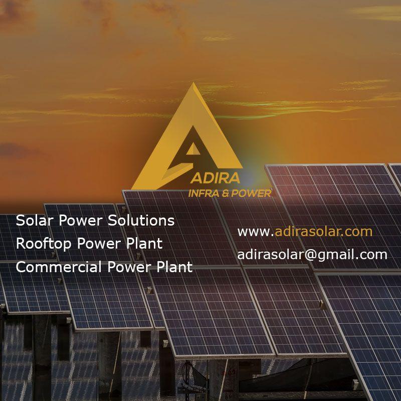 Adira Solar Power Solutions India Solar Power Plants India Http Www Adirasolar Com Solar Energy Sola Solar Power Diy Solar Power Solar Power Plant