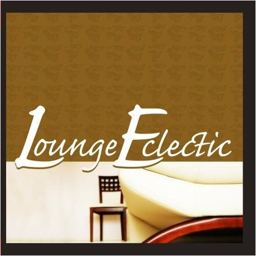 Lounge Eclectic - Lounge Eclectic