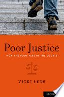 Poor Justice: How the Poor Fare in the Courts provides a vivid portrait and appraisal of how the lives of poor people are disrupted or helped by the judicial system, from the lowest to the highest courts. Drawing from court room observations, court decisions, and other material, this book spans the street level justice of administrative hearings and lower courts (where people plead for welfare benefits or for a child not to be taken away), the mid-level justice of state courts...
