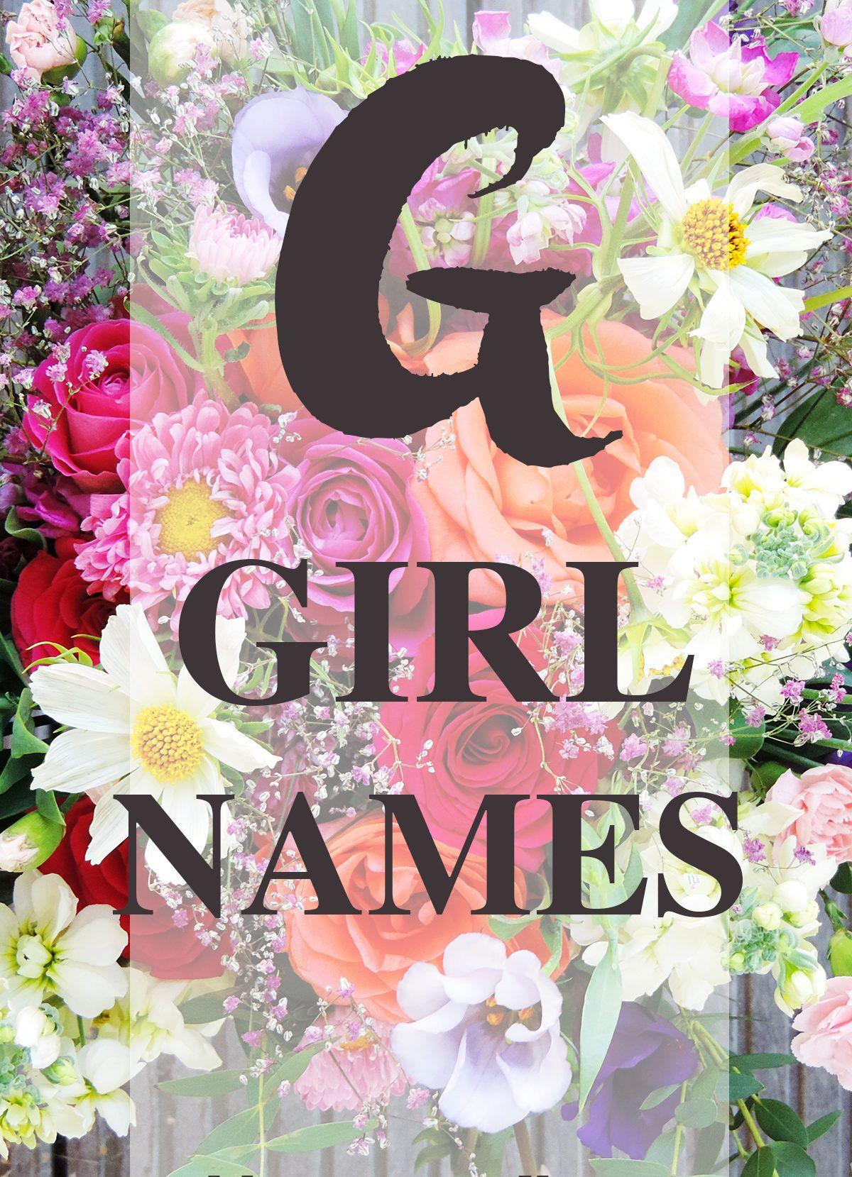 Girl Names That Start With G Girl Names Baby Names Pinterest