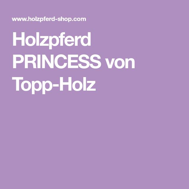 Holzpferd Princess Von Topp Holz Holzpferd Pferd Holz