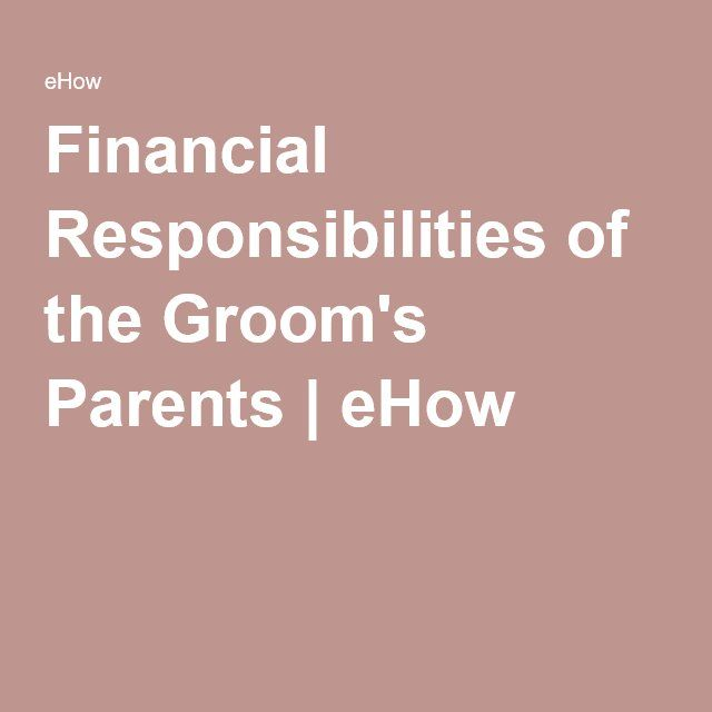 Father Of The Bride Speech Etiquette: Financial Responsibilities Of The Groom's Parents