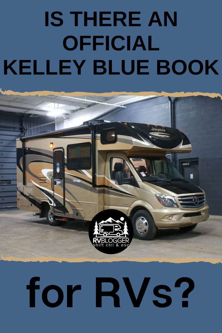 Is There an Official Kelley Blue Book for RVs Kelley