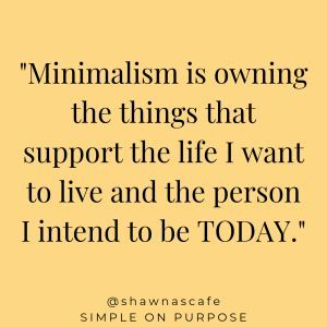 WHY minimalism works at changing your life images