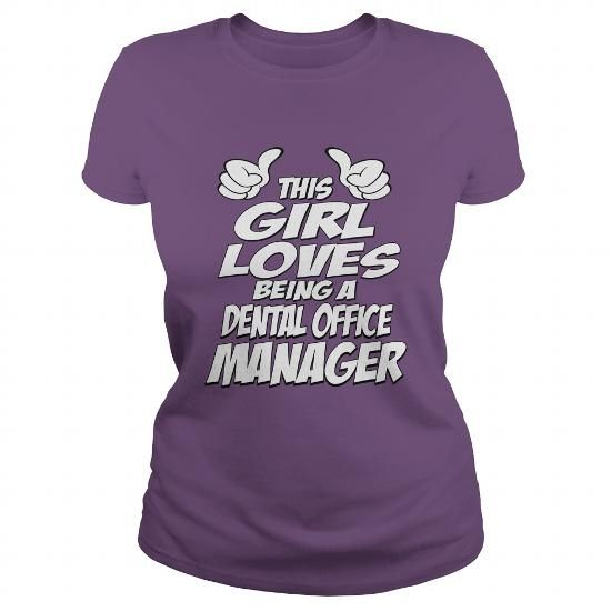 Being A Dental Office Manager Shirt #tee aufbewahrung #comfy - dental office manager job description