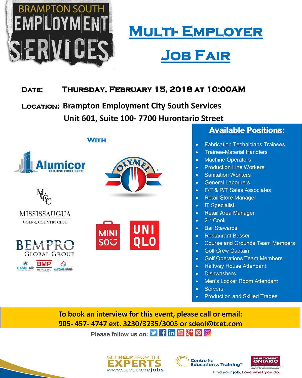 Looking For Work This Thurs Feb 15th At 10am Don T Miss The Multi Employer Job Fair At Tcet Bramptonsouth Me Job Fair Education And Training Youth Programs