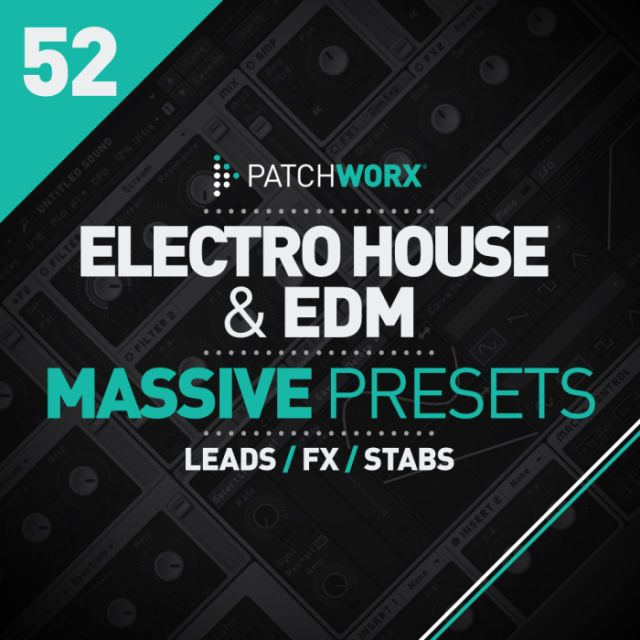 Electro House & EDM Massive Presets from Loopmasters