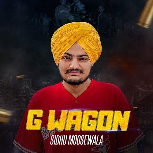 G Wagon By Sidhu Moose Wala 2017 Punjabi Song Mp3 Download Mp3 Song Mp3 Song Download Songs