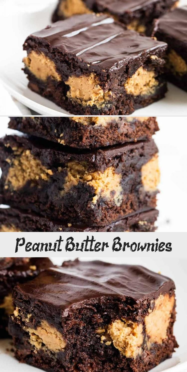 Peanut Butter Brownies – Fudgy brownies with layers of creamy peanut butter and topped with a ric
