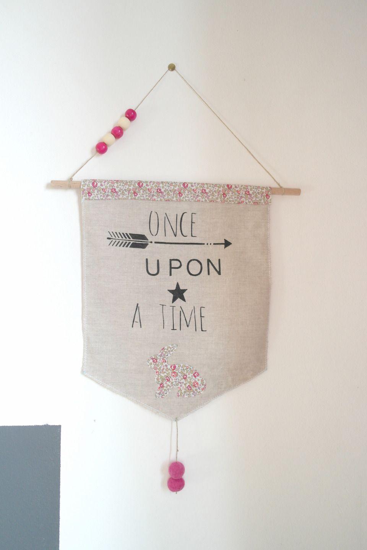 Once upon a time fanion en lin et tissu liberty rose pour les douces r veuses i want to - Fanion deco chambre ...