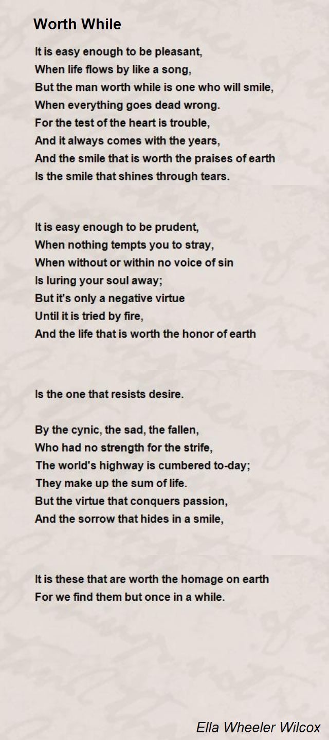 Smile poems and quotes - Worth While Poem By Ella Wheeler Wilcox Poem Hunter