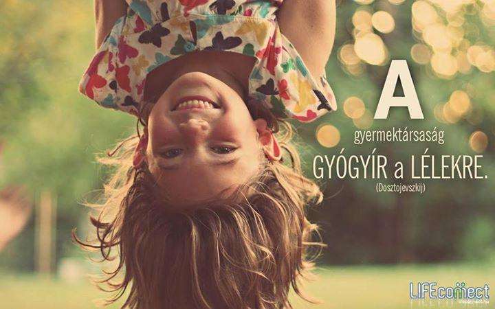 Fjodor Mihajlovics Dosztojevszkij idézete a gyerekekről. A kép forrása: LIFEconnect