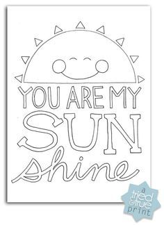You Are My Sunshine Free Coloring Prints Coloring Pages Free