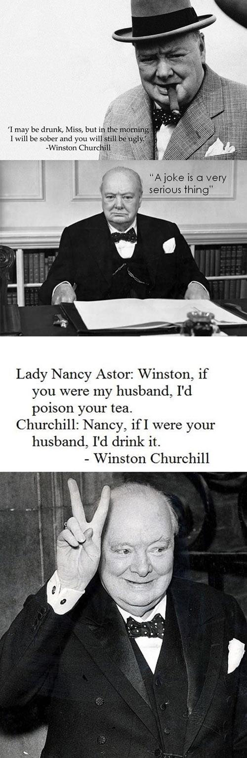 Winston Churchill always knew what to say...